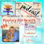 Directory Dial-Up 06: Dianne A. Allen of Someone Gets Me and Meditations for Visionary Leaders