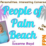 People of Palm Beach – NEW SHOW Intro Chat with Host Suzanne Boyd