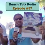 Beach Talk Radio Episode 57: Megan Heil, Plus Glenn Hebert and Jaime Legagneur from the Florida Podcast Network