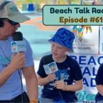 Beach Talk Radio Episode 61: Mike Yost and Andrea Carriere