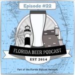 Florida Beer Podcast – Episode 22: Excessive Amounts of Coffee