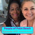 People of Palm Beach 17 – The Criminal Justice Analyst: How Her Crippling Disability Fueled Her Fire