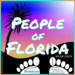 People of Florida 01 – Mystic Michaela from Boynton Beach and Guest Storyteller Kevin Wiatrowski from Visit Tampa Bay