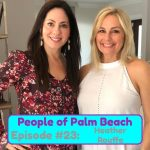 People of Palm Beach 23 – The Businesswoman: How Heather Rouffe Worked Her Way Up To Partner at Atlas Event Rental