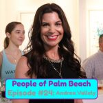 People of Palm Beach 24 – The Happiness Coach: Andi Vallely's A-Ha Moment That Changed the Course of Her Life