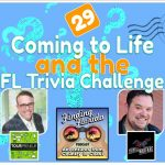 Finding Florida – Episode 29: Coming to Life and the Florida Trivia Challenge