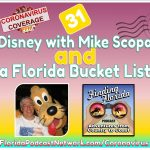Finding Florida – Episode 31: Reopening Disney with Mike Scopa and a Florida Bucket List