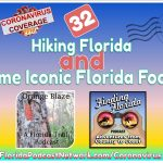 Finding Florida – Episode 32: Hiking Florida and Some Iconic Florida Foods