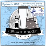 Florida Beer Podcast – Episode 56: Rep. Nick DiCeglie and Carlos Padron from The Tank Brewing by The de Moya Foundation