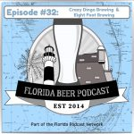 Florida Beer Podcast – Episode 32: Crazy Dingo Brewing and Eight Foot Brewing