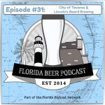 Florida Beer Podcast – Episode 31: City of Tavares & Lincoln's Beard Brewing