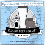 Florida Beer Podcast – Episode 33: Leslie Shore of Reuben's Brews