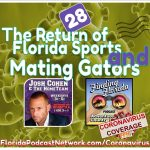 Finding Florida – Episode 28: The Return of Florida Sports and Mating Gators