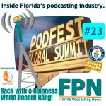 FL Podcasting News – Episode 23: Back with a Guinness World Record Bang by the Direct Towing App