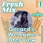 Fresh Mix Podcast 0 – Gerard's Welcome Interview