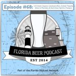 Florida Beer Podcast – Episode 68: Spirits! with LS Cream Liqueur (Jacksonville), Anteel Tequila (Now in Florida), and Dark Door Spirits (Tampa)