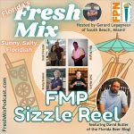 Fresh Mix Podcast Sizzle Reel Featuring Dave Butler of the Florida Beer Podcast