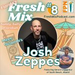 Fresh Mix Podcast – Episode 8: Josh Zepess of Orlando is The Identity Archaeologist Helping People Uncover Their Uniqueness and Market Their Brand