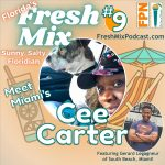 Fresh Mix Podcast – Episode 9: Cee Carter of Pawndr in Miami is Transporting Pets and Going from Being Broke to Making Bank