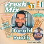 """Fresh Mix Podcast – Episode 11: Donald Smith of Arden in Wellington Creates Engaging Events and Activities for All The """"Agrihood"""" Residents"""